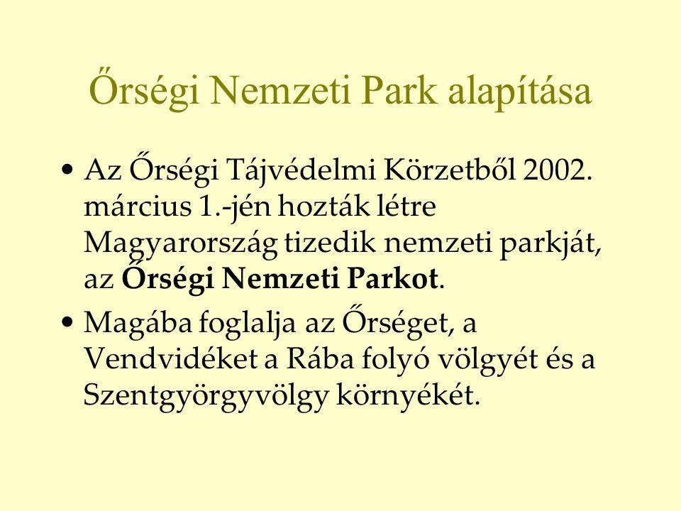 Őrségi Nemzeti Park alapítása