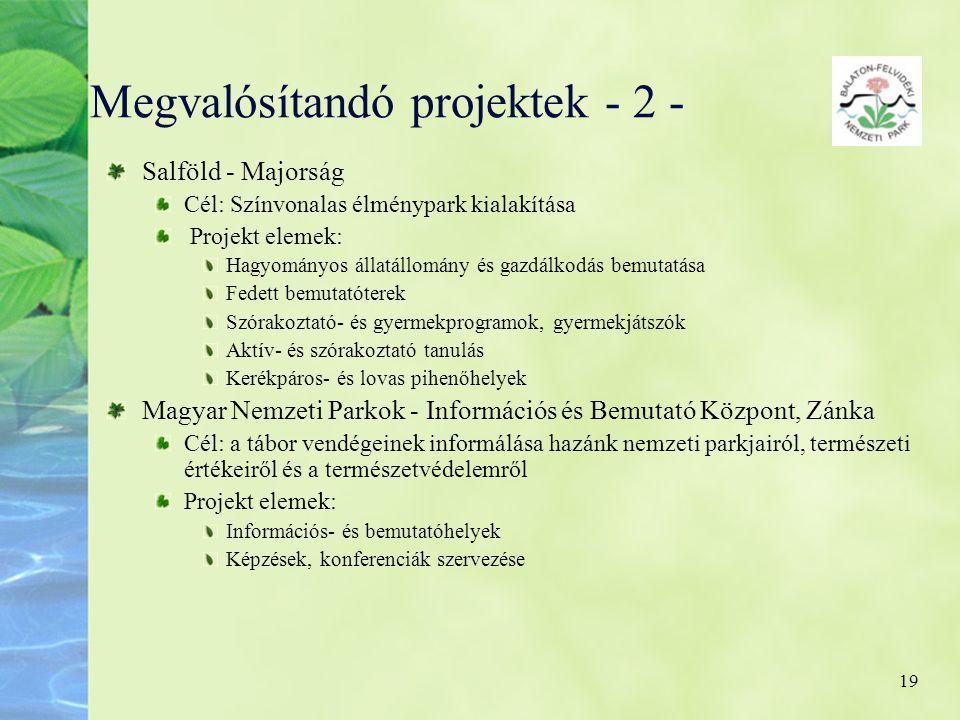 Megvalósítandó projektek - 2 -