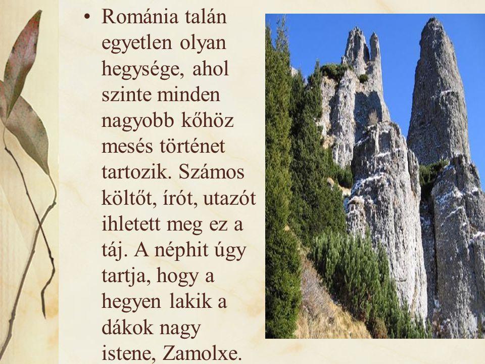 Románia talán egyetlen olyan hegysége, ahol szinte minden nagyobb kőhöz mesés történet tartozik.