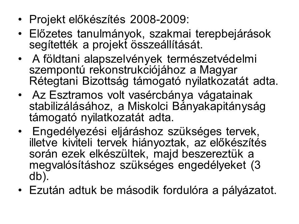 Projekt előkészítés 2008-2009: