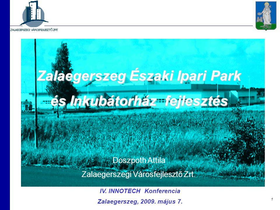 Zalaegerszeg Északi Ipari Park IV. INNOTECH Konferencia