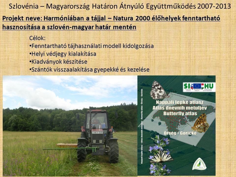 Szlovénia – Magyarország Határon Átnyúló Együttműködés 2007-2013