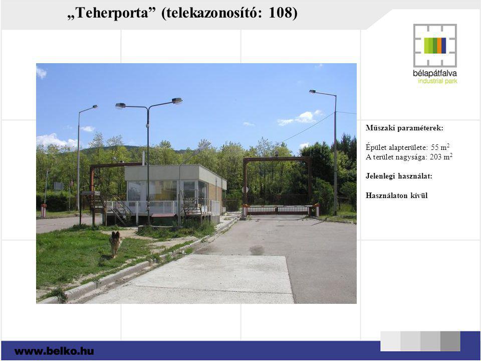"""""""Teherporta (telekazonosító: 108)"""