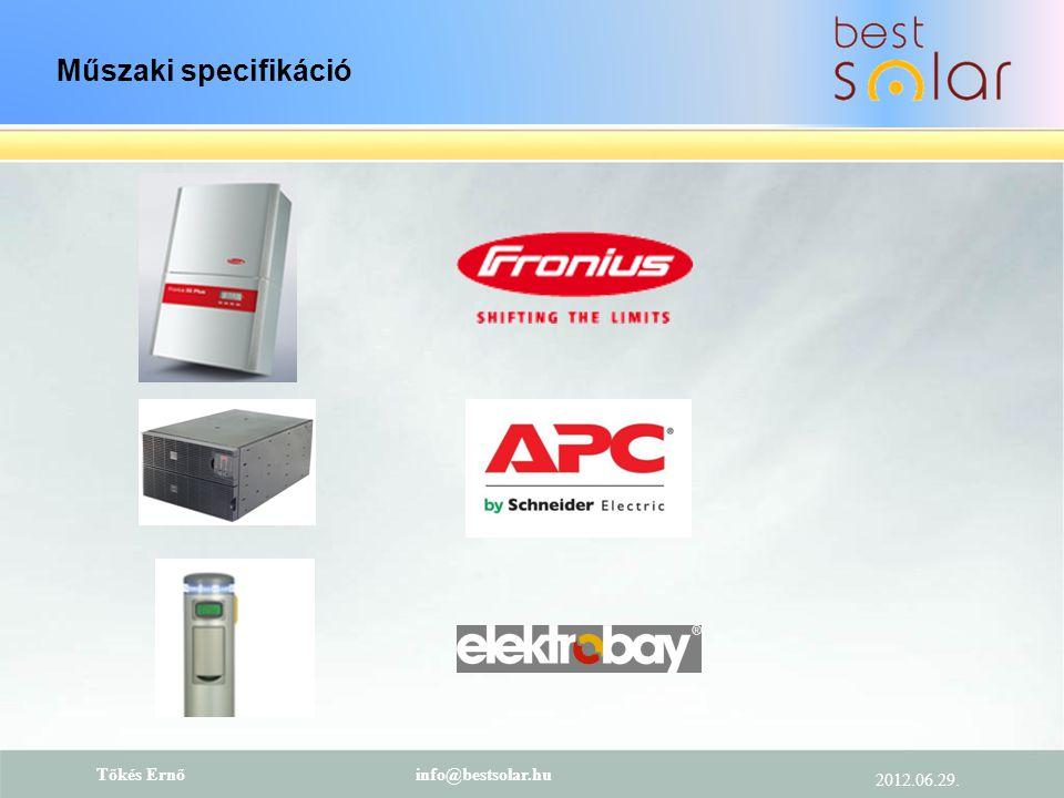 Műszaki specifikáció Tőkés Ernő info@bestsolar.hu 2012.06.29.