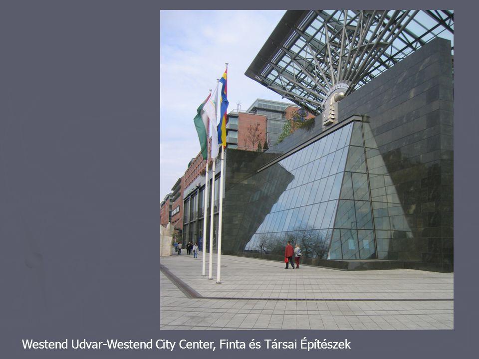 Westend Udvar-Westend City Center, Finta és Társai Építészek