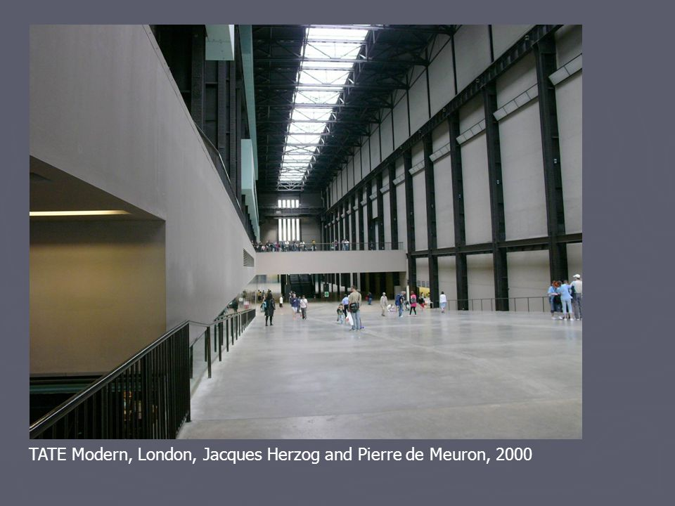 TATE Modern, London, Jacques Herzog and Pierre de Meuron, 2000