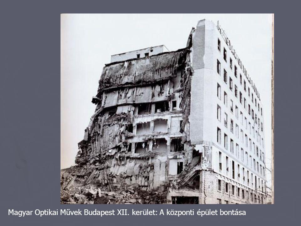 Magyar Optikai Művek Budapest XII. kerület: A központi épület bontása