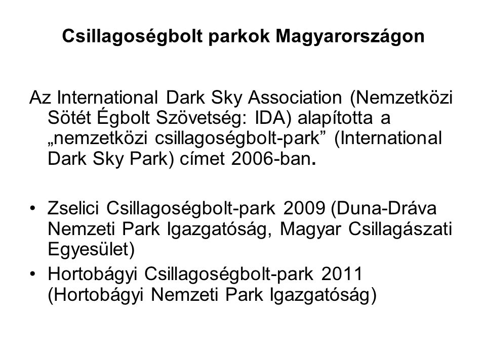 Csillagoségbolt parkok Magyarországon