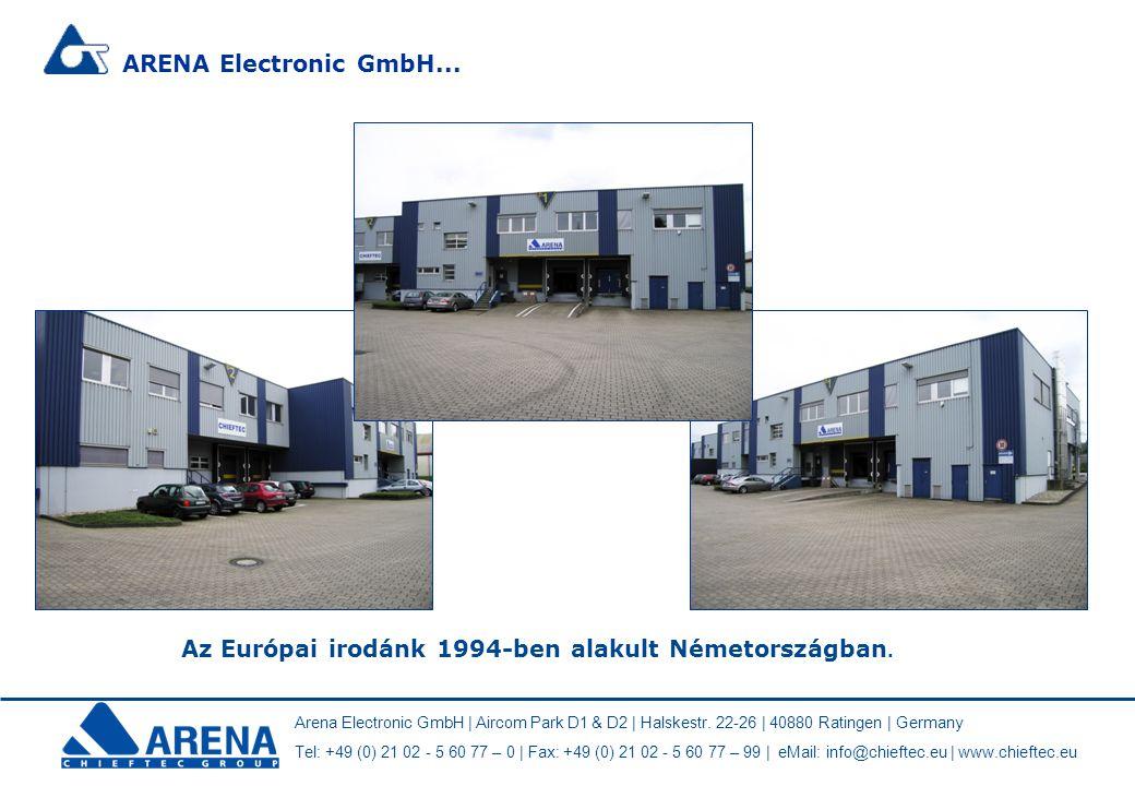 Az Európai irodánk 1994-ben alakult Németországban.