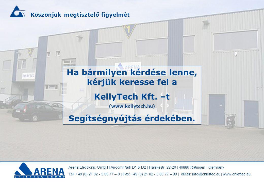 Ha bármilyen kérdése lenne, kérjük keresse fel a KellyTech Kft. –t