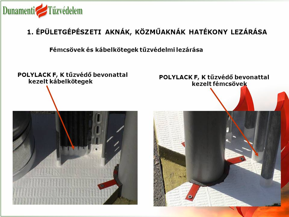 POLYLACK F, K tűzvédő bevonattal kezelt fémcsövek