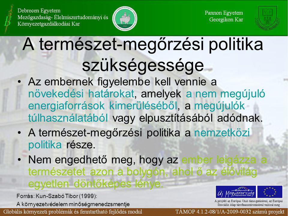 A természet-megőrzési politika szükségessége