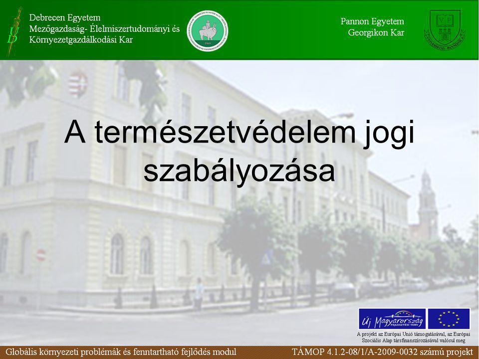 A természetvédelem jogi szabályozása