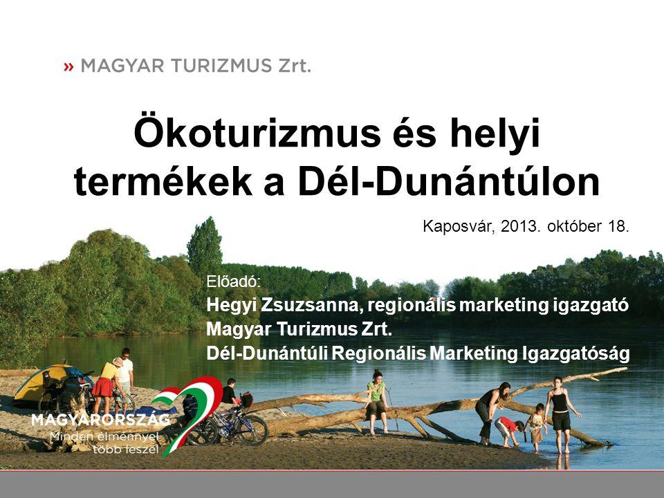 Ökoturizmus és helyi termékek a Dél-Dunántúlon