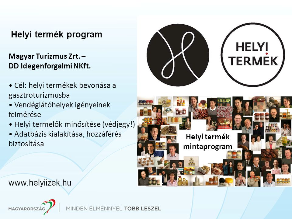 Helyi termék program Magyar Turizmus Zrt. – DD Idegenforgalmi NKft.