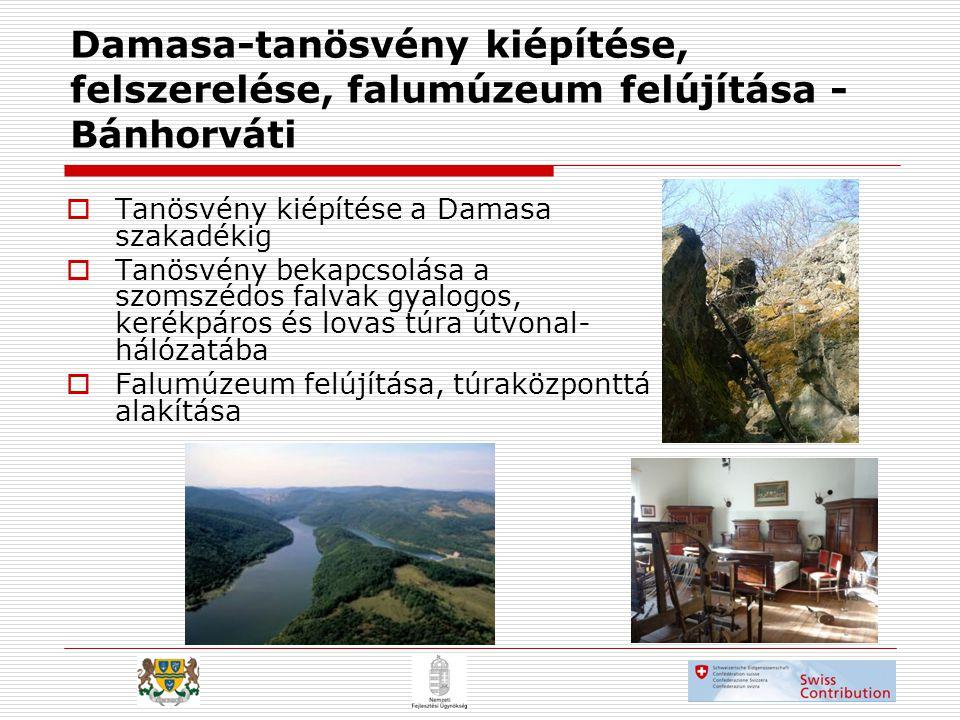 Damasa-tanösvény kiépítése, felszerelése, falumúzeum felújítása - Bánhorváti