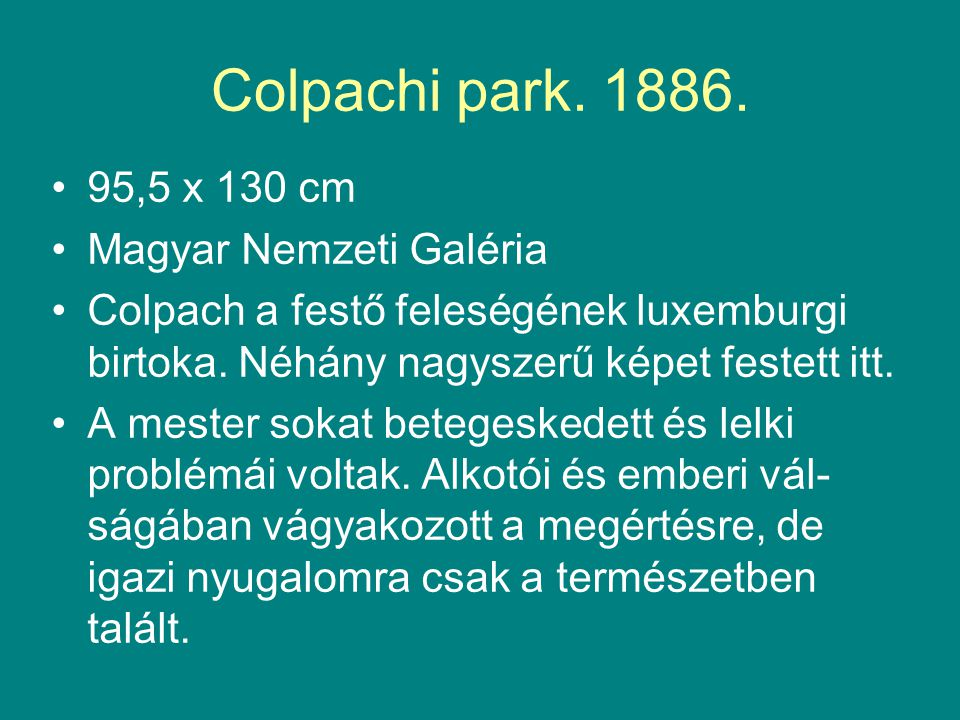 Colpachi park. 1886. 95,5 x 130 cm Magyar Nemzeti Galéria