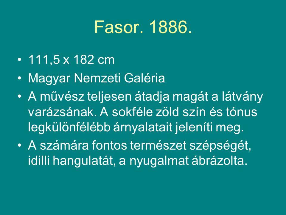 Fasor. 1886. 111,5 x 182 cm Magyar Nemzeti Galéria