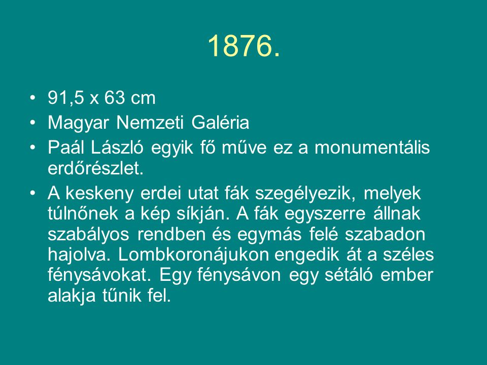 1876. 91,5 x 63 cm Magyar Nemzeti Galéria