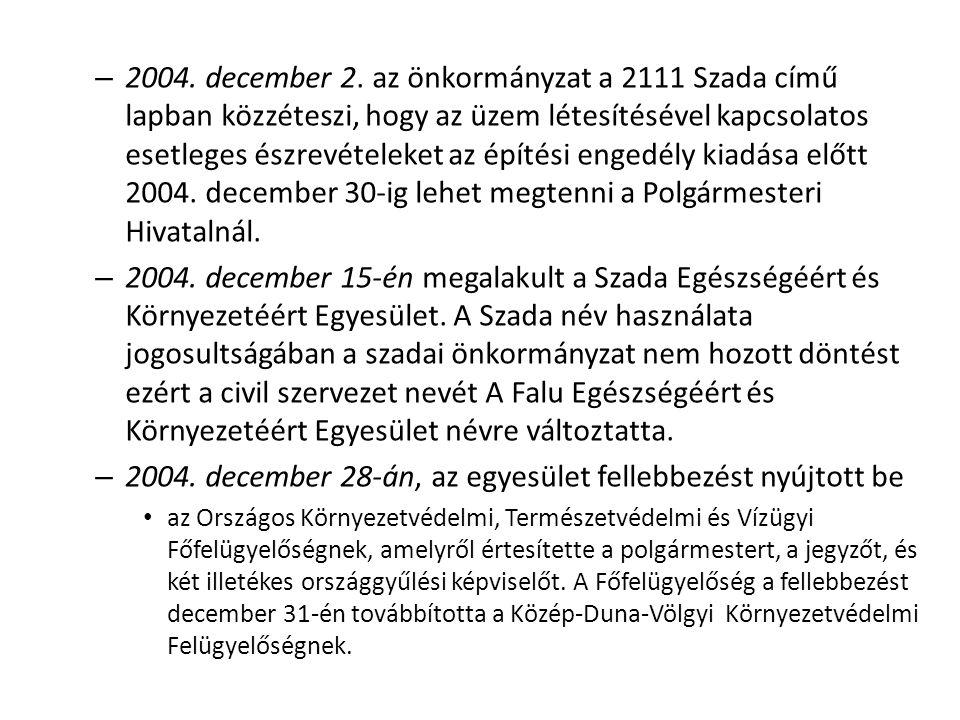 2004. december 28-án, az egyesület fellebbezést nyújtott be