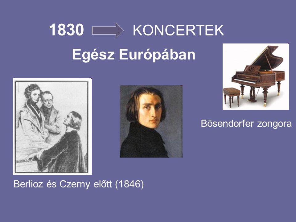 1830 KONCERTEK Egész Európában Bösendorfer zongora