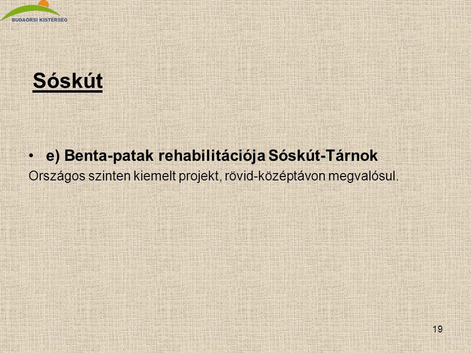 Sóskút e) Benta-patak rehabilitációja Sóskút-Tárnok