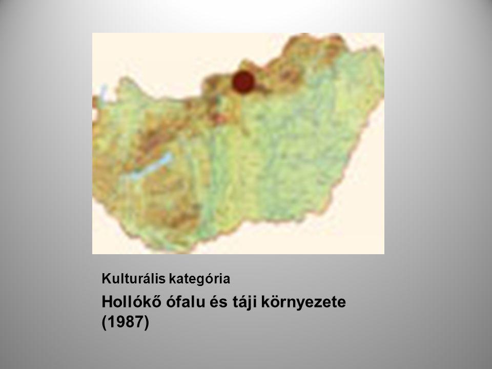 Hollókő ófalu és táji környezete (1987)