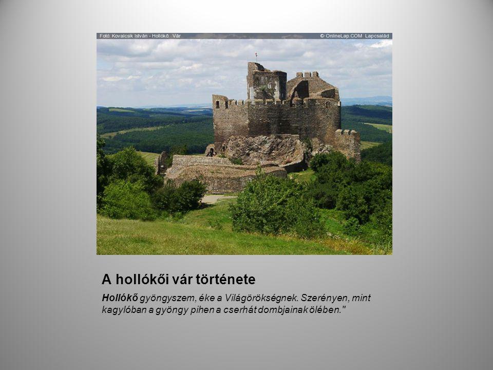 A hollókői vár története