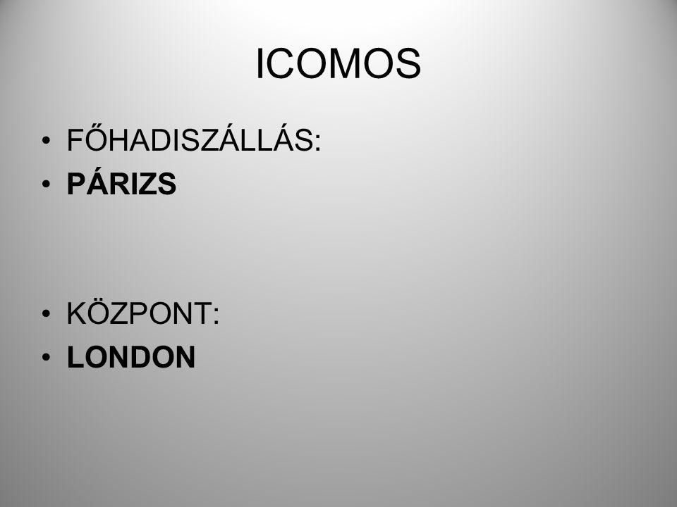 ICOMOS FŐHADISZÁLLÁS: PÁRIZS KÖZPONT: LONDON