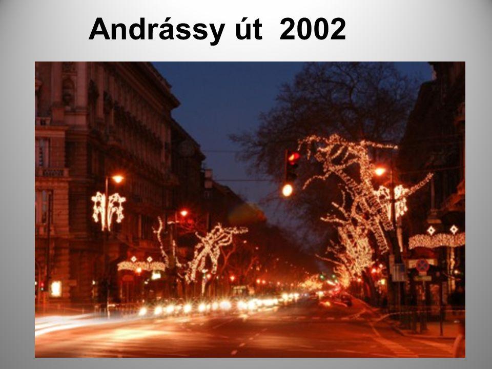 Andrássy út 2002 Éjjel az Andrássy út