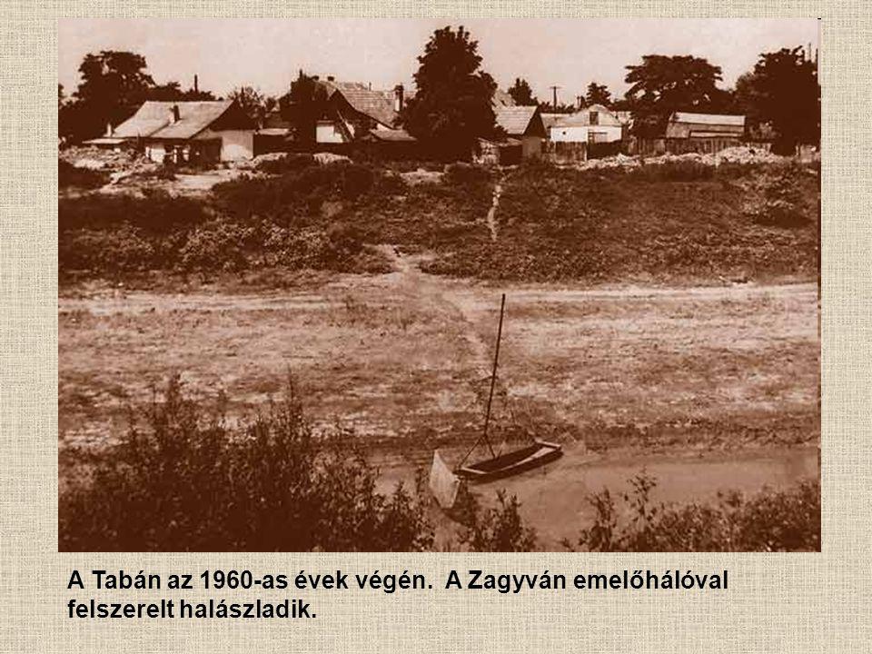 A Tabán az 1960-as évek végén