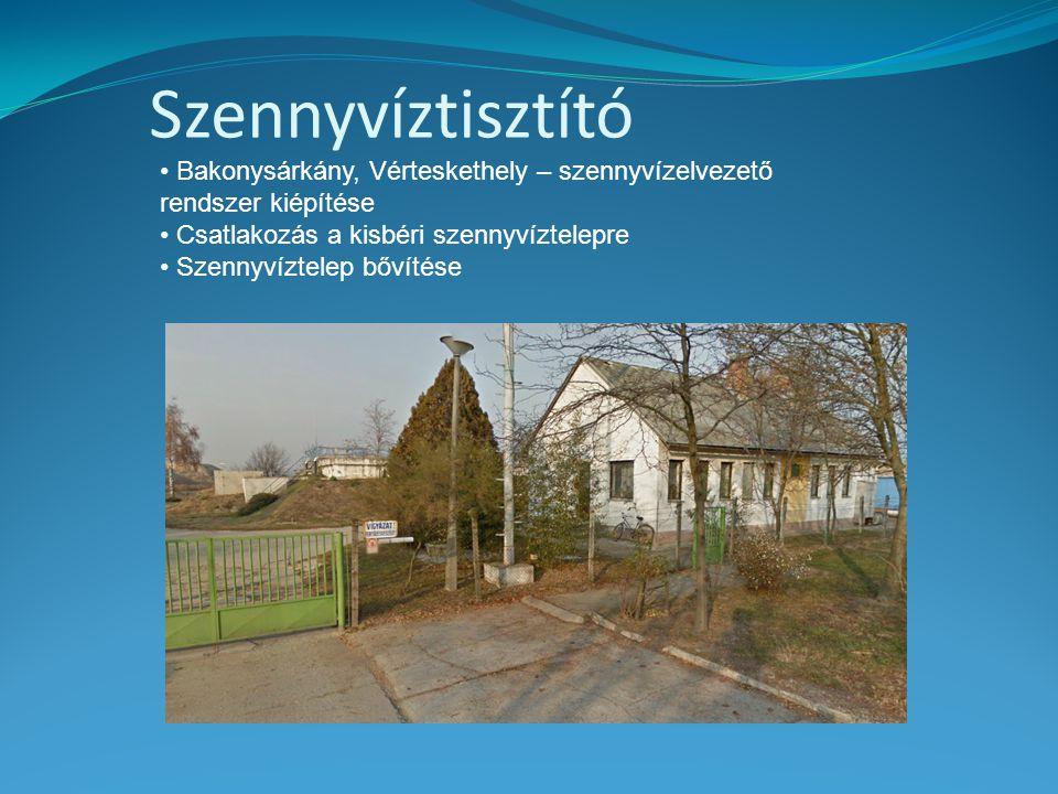 Szennyvíztisztító Bakonysárkány, Vérteskethely – szennyvízelvezető rendszer kiépítése. Csatlakozás a kisbéri szennyvíztelepre.