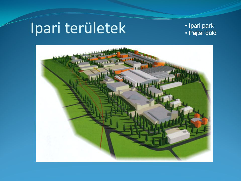 Ipari területek Ipari park Pajtai dűlő