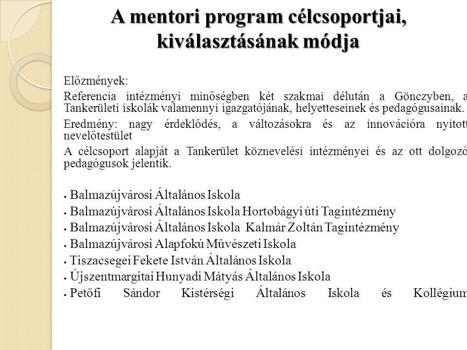 A mentori program célcsoportjai, kiválasztásának módja