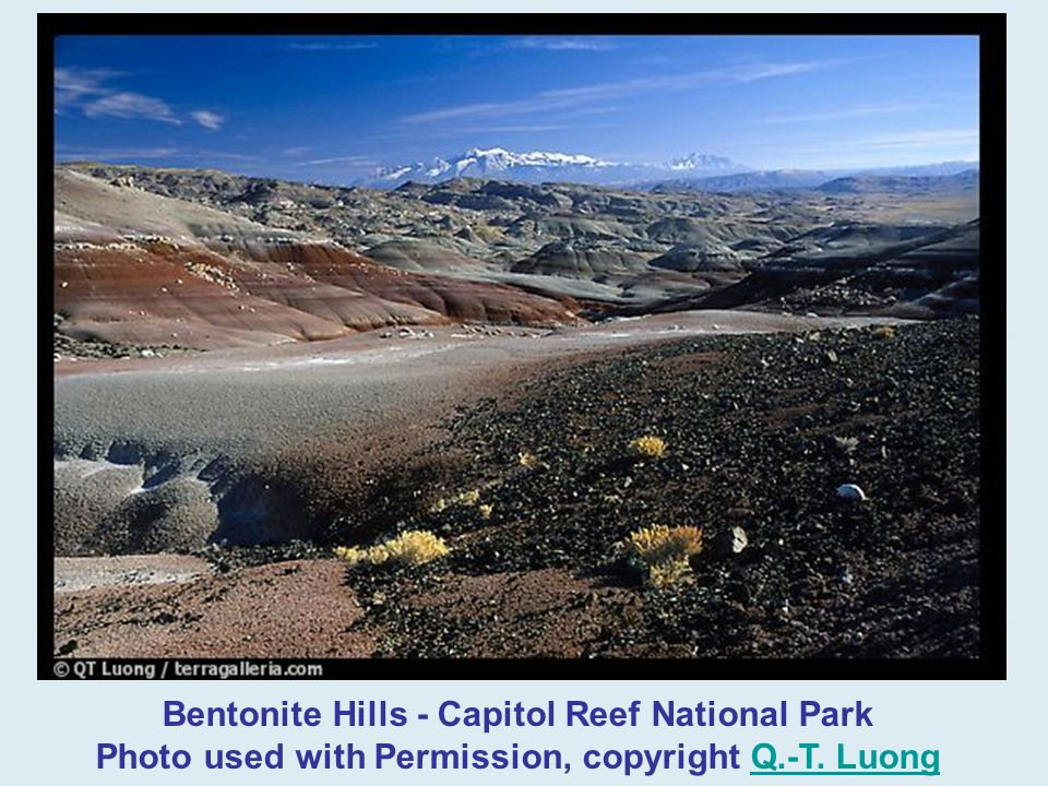 Bentonite Hills - Capitol Reef National Park Photo used with Permission, copyright Q.-T. Luong