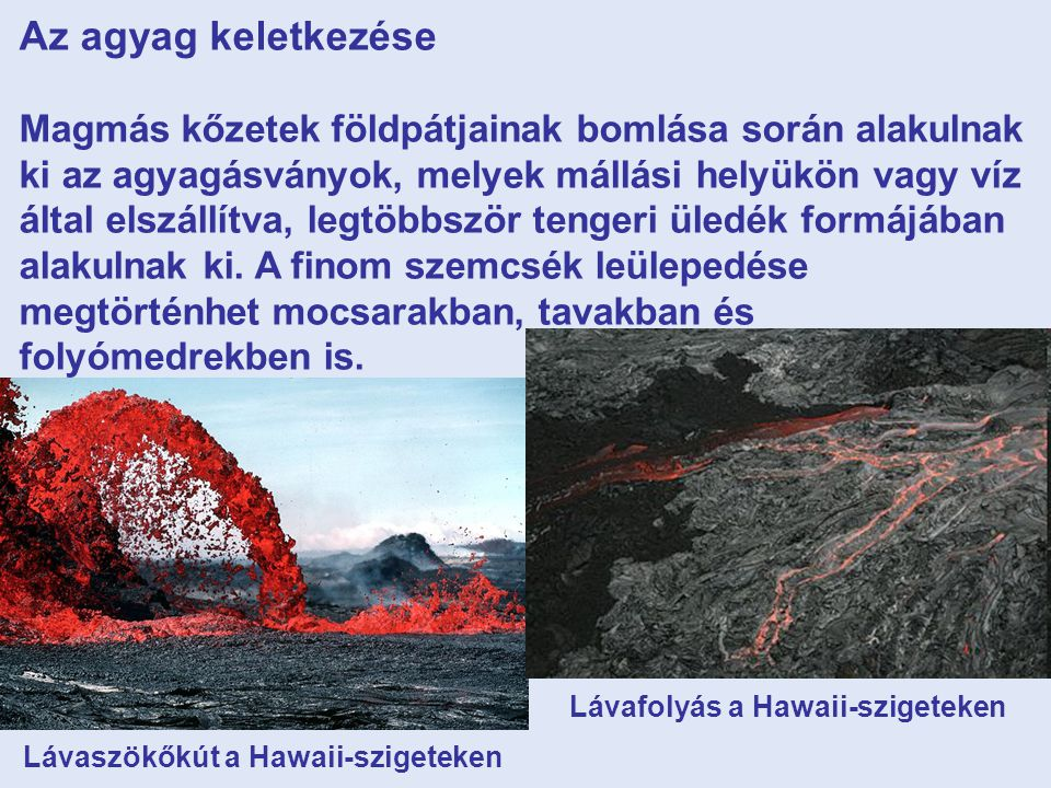 Lávafolyás a Hawaii-szigeteken Lávaszökőkút a Hawaii-szigeteken
