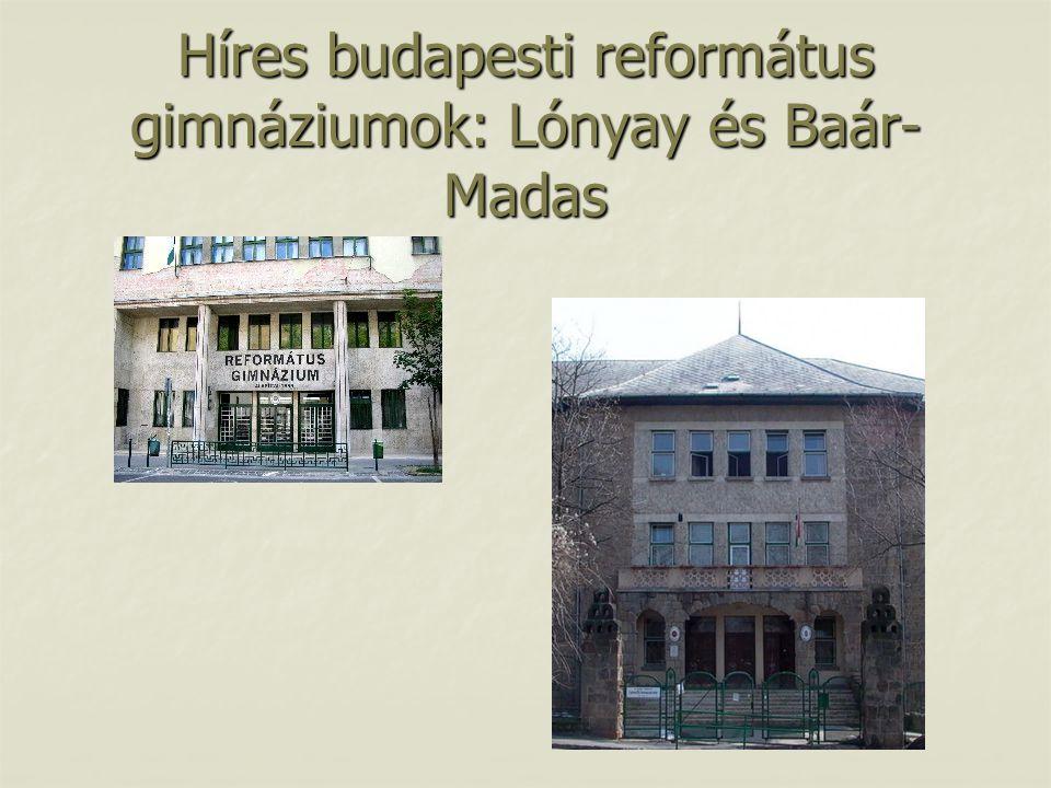 Híres budapesti református gimnáziumok: Lónyay és Baár-Madas