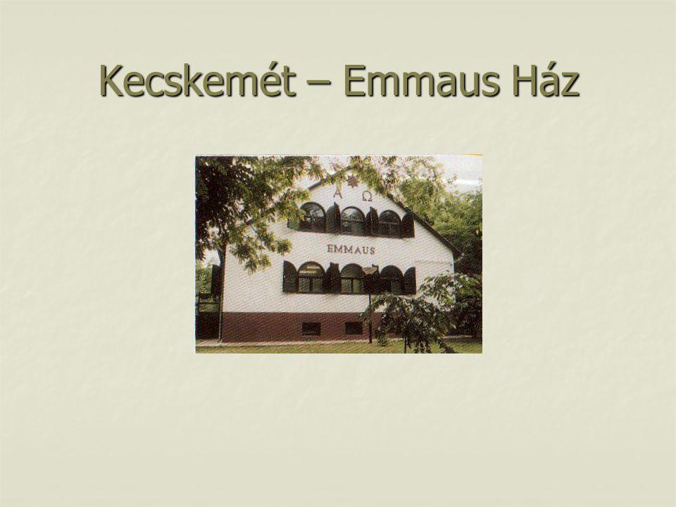 Kecskemét – Emmaus Ház