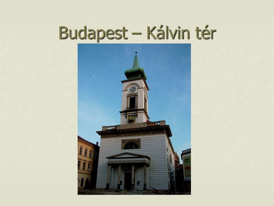 Budapest – Kálvin tér