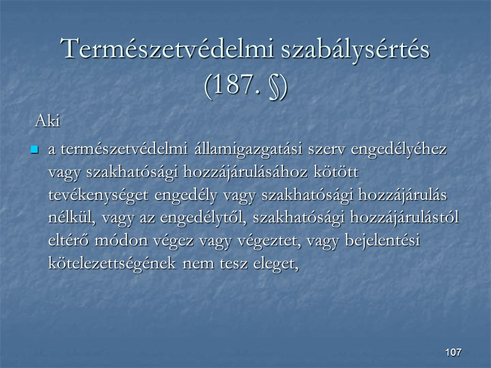 Természetvédelmi szabálysértés (187. §)