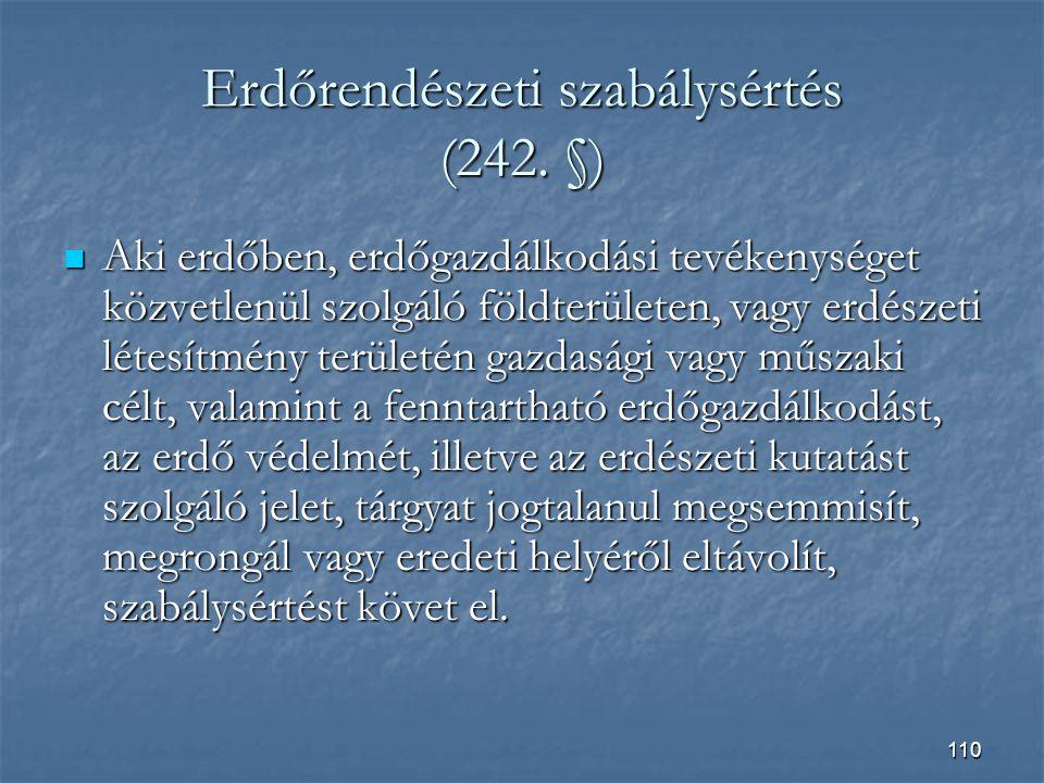 Erdőrendészeti szabálysértés (242. §)