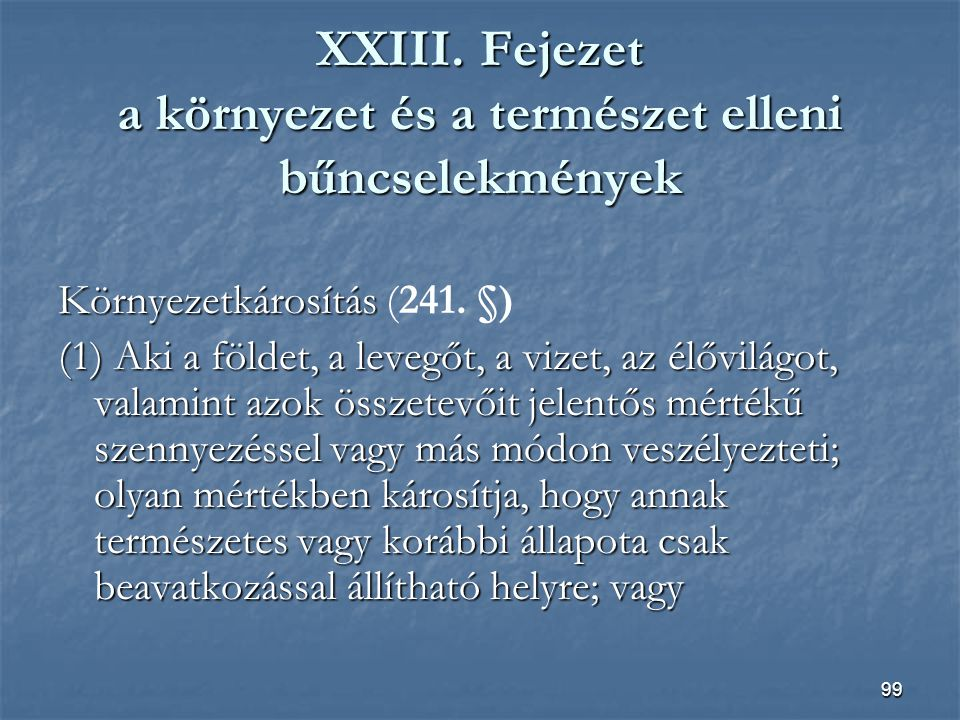 XXIII. Fejezet a környezet és a természet elleni bűncselekmények