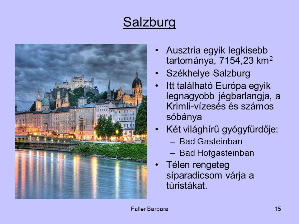 Salzburg Ausztria egyik legkisebb tartománya, 7154,23 km2