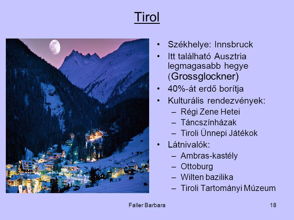 Tirol Székhelye: Innsbruck