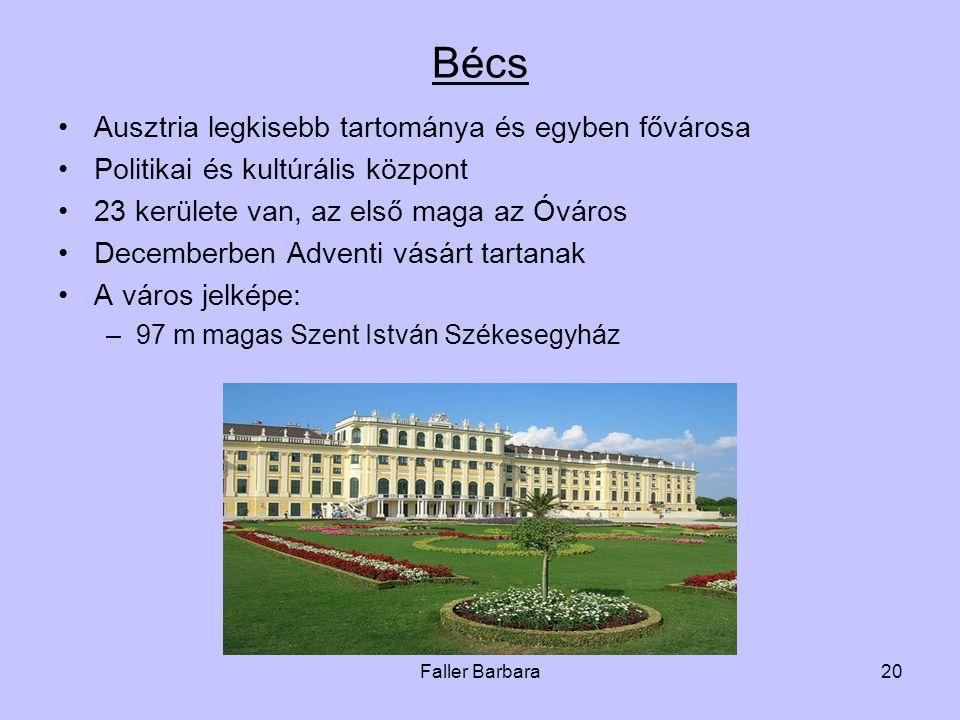 Bécs Ausztria legkisebb tartománya és egyben fővárosa