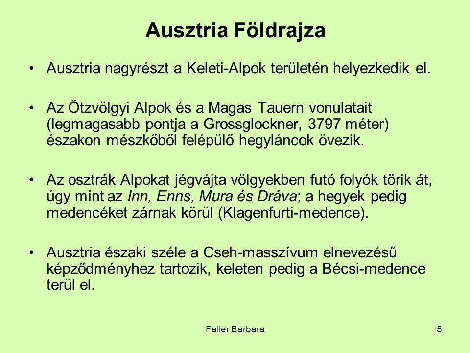 Ausztria Földrajza Ausztria nagyrészt a Keleti-Alpok területén helyezkedik el.