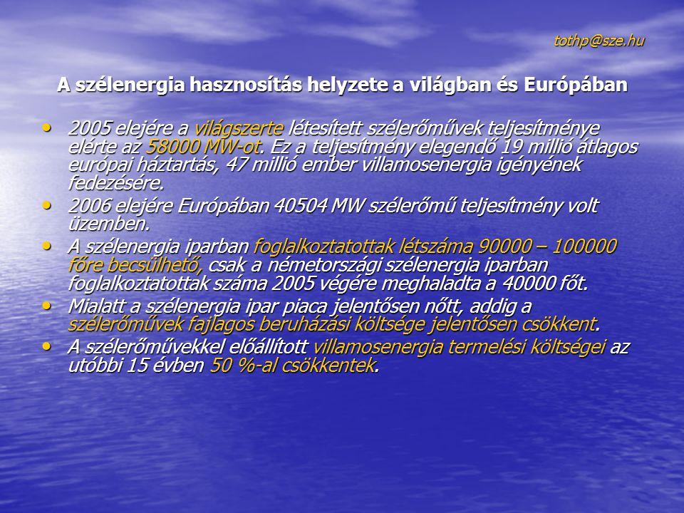 A szélenergia hasznosítás helyzete a világban és Európában