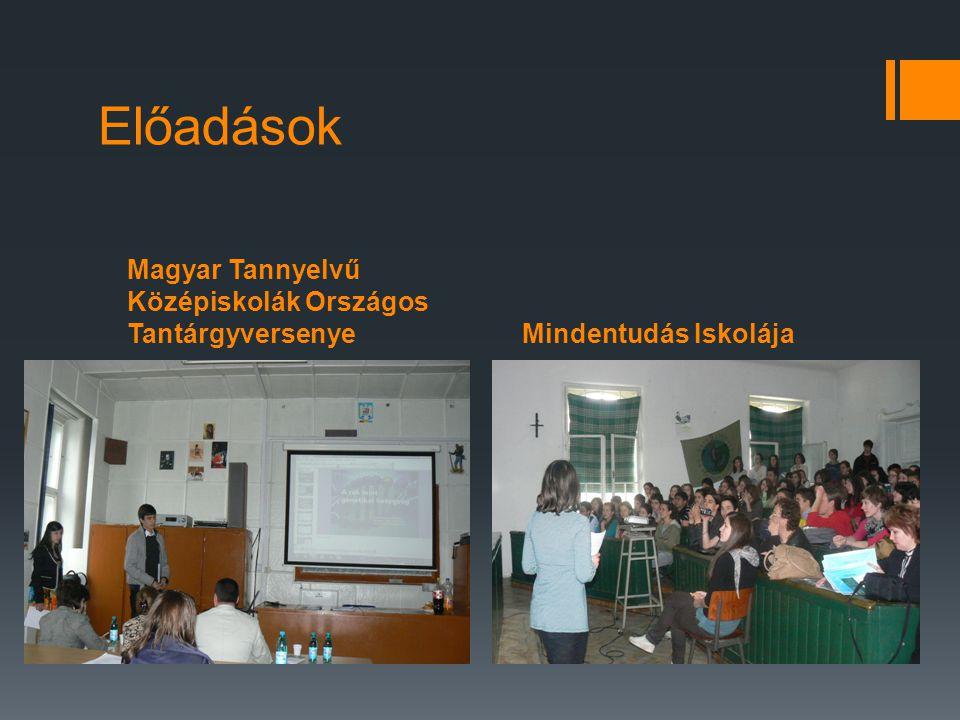 Előadások Magyar Tannyelvű Középiskolák Országos Tantárgyversenye