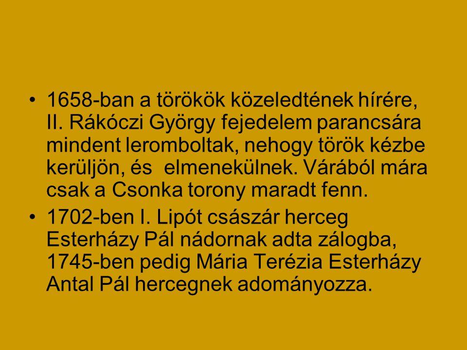 1658-ban a törökök közeledtének hírére, II