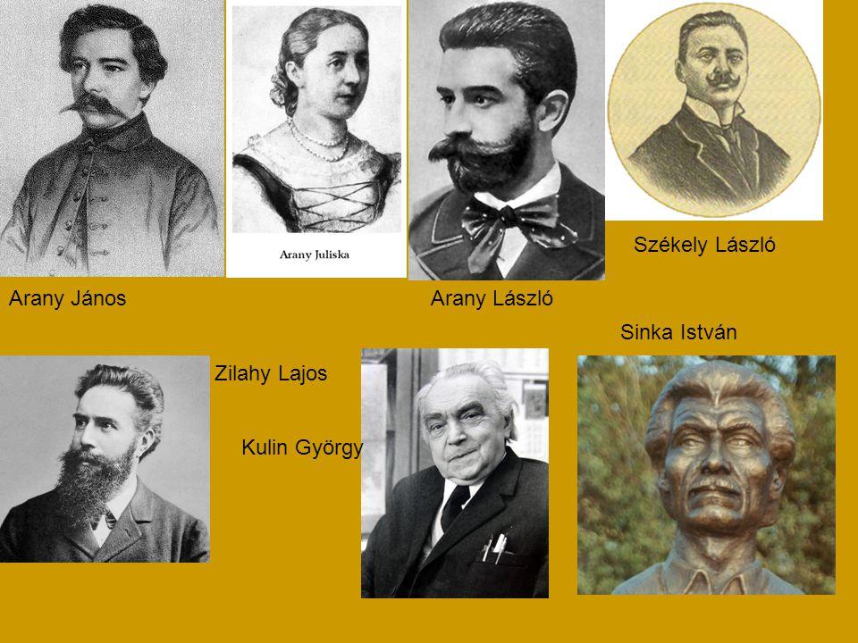 Székely László Arany János Arany László Sinka István Zilahy Lajos Kulin György